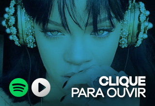 Playlists - RIHANNA.com.br